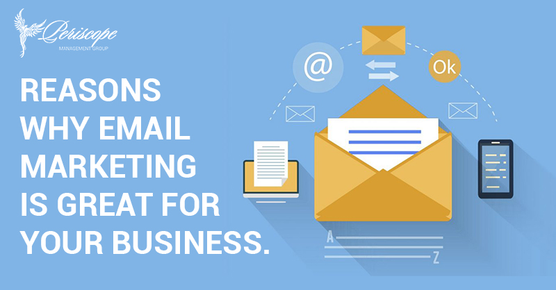 Reasons why email marketing is great for your business.